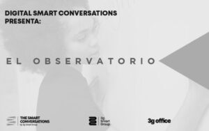 digitalsmartconversations-3gsmartgroup-3goffice-conferencias-elobservatorio
