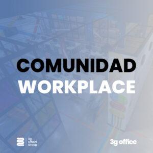 comunidad-workplace-3gsmartgroup